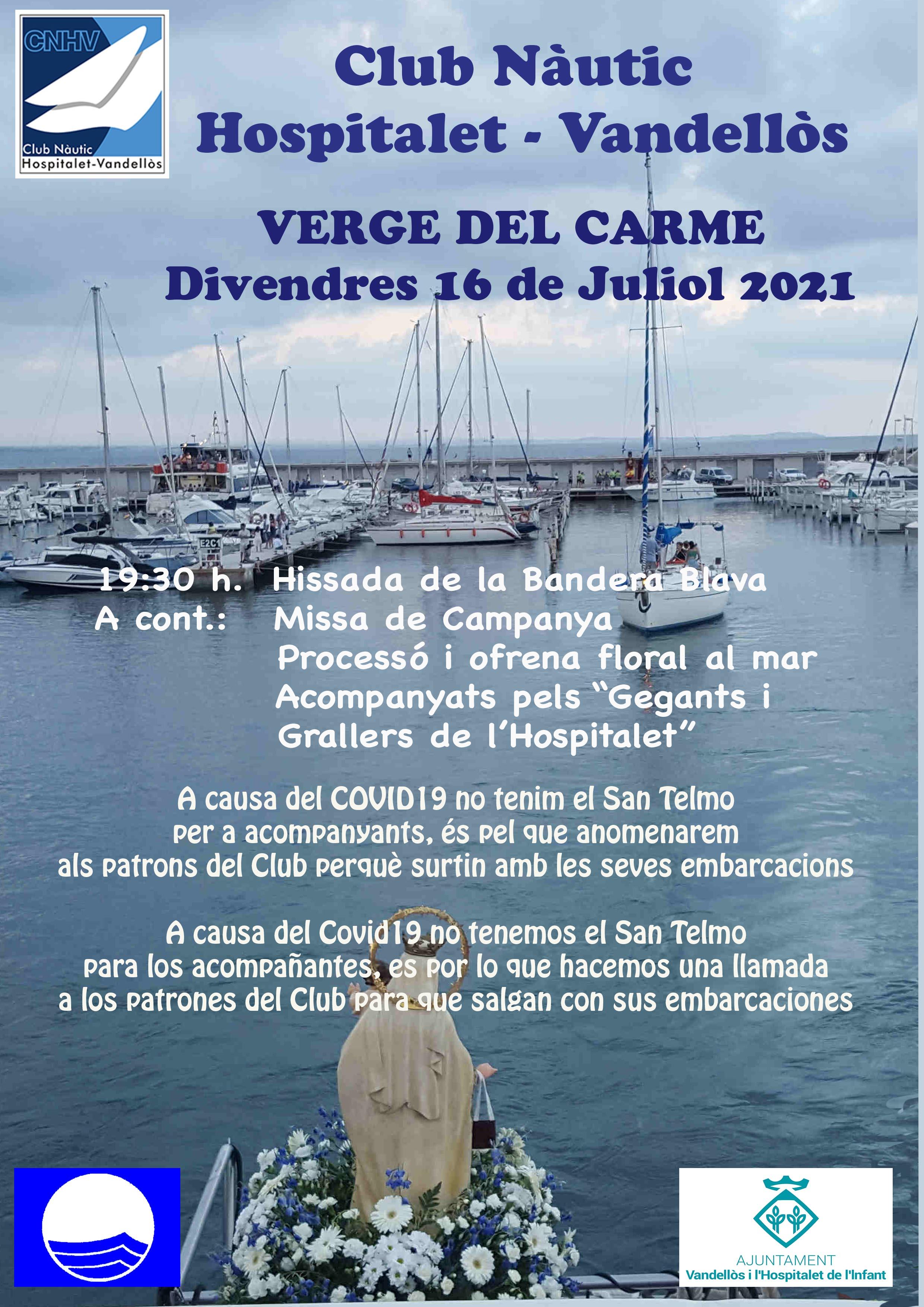 Celebració de la festivitat de la Verge del Carme / 16-7-2021, al port esportiu de l'Hospitalet de l'Infant