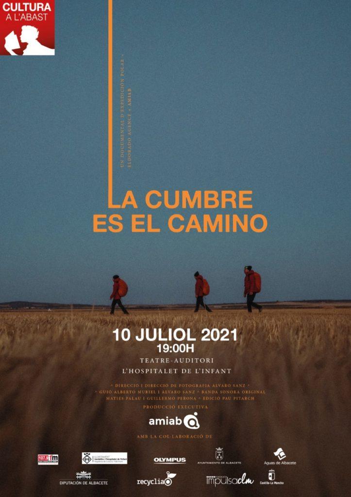 Cinema: LA CUMBRE ES EL CAMINO – Pel·lícula documental / 10-07-2021, a les 19 h, a l'Hospitalet de l'Infant