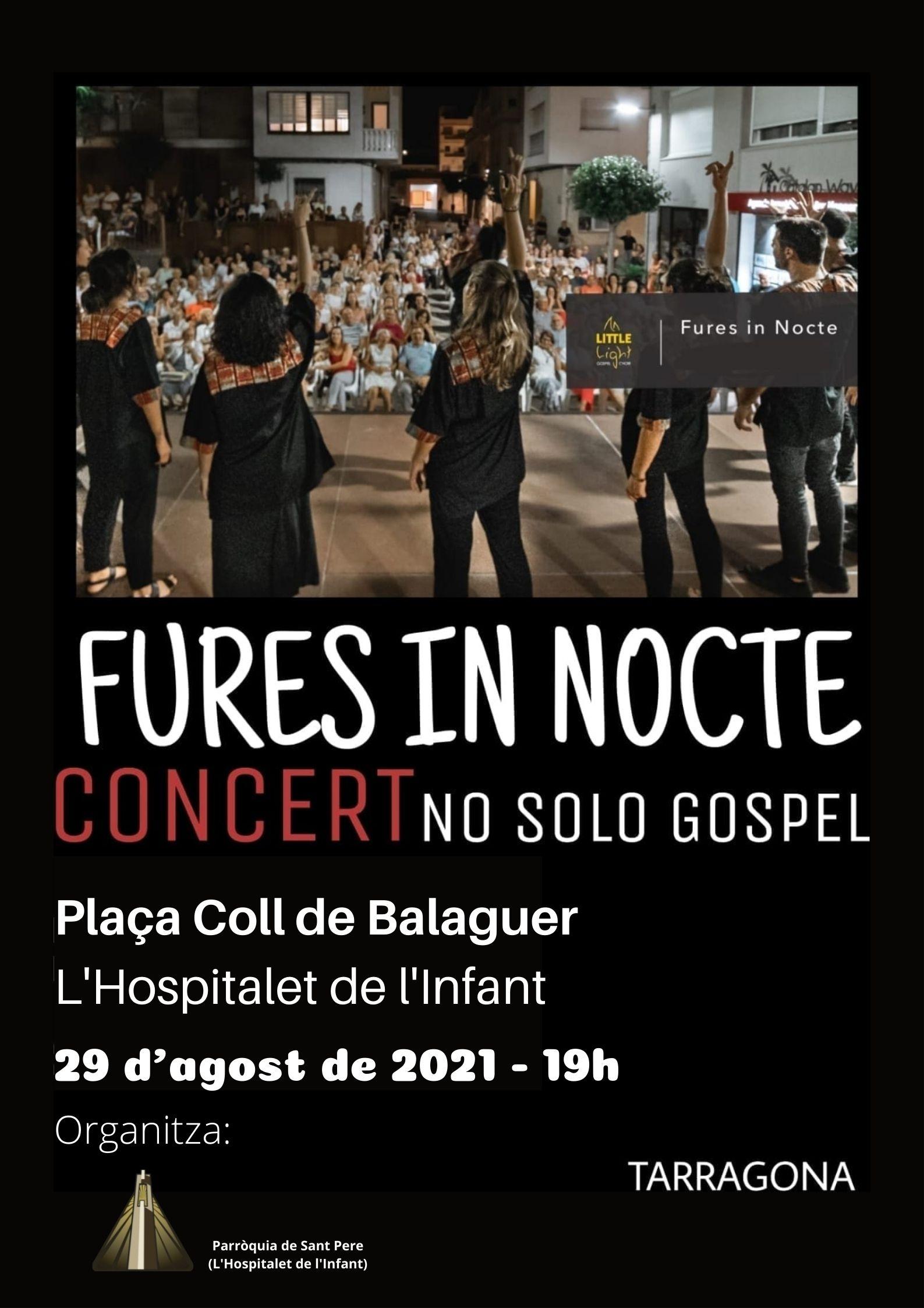 """Concert de gòspel """"Fures in Nocte"""" , el 29/08/2021, a les 19 h, a l'Hospitalet de l'Infant"""