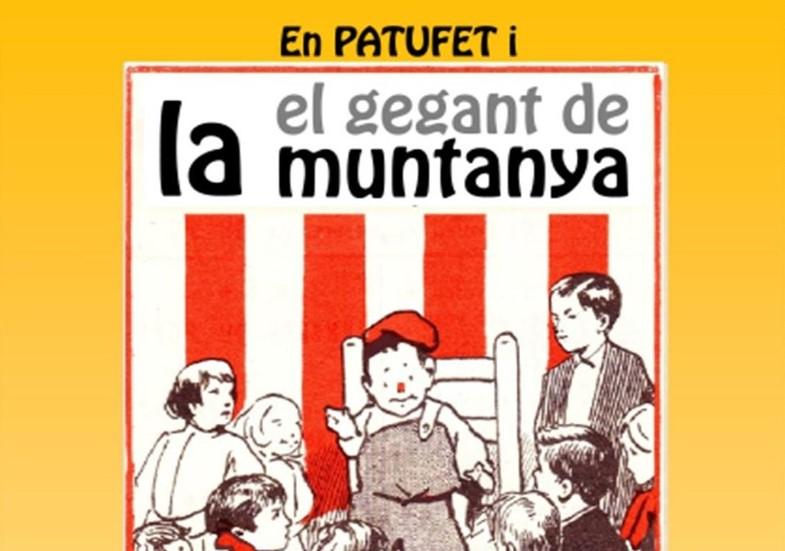 ELS CONTES DE LA PITUSSA – En Patufet i el gegant de la muntanya / 22-10-2021, a les 18 h, a L'Hospitalet de l'Infant