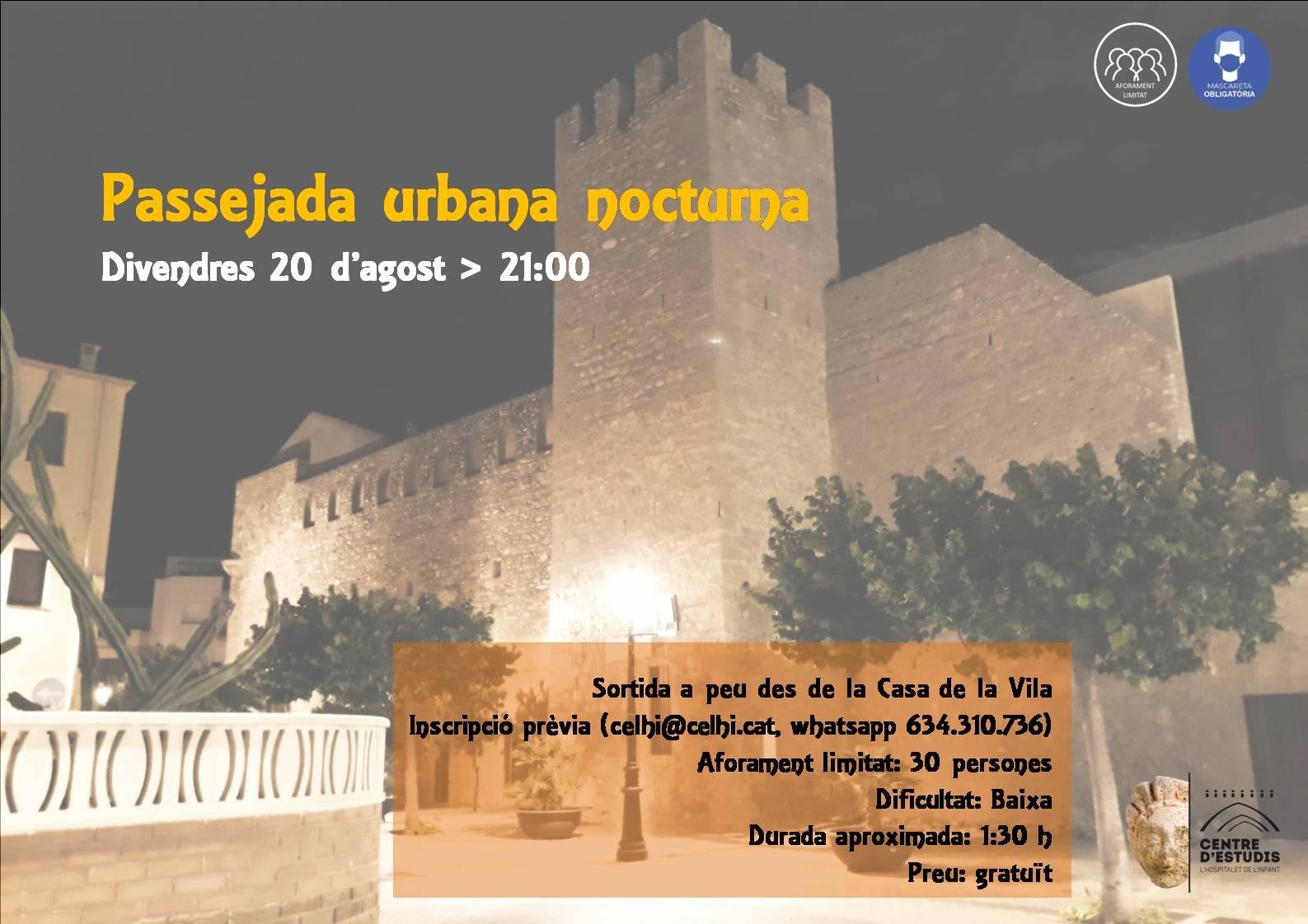 Passejada urbana nocturna / 20-08-2021, a les 21 h, a l'Hospitalet de l'Infant