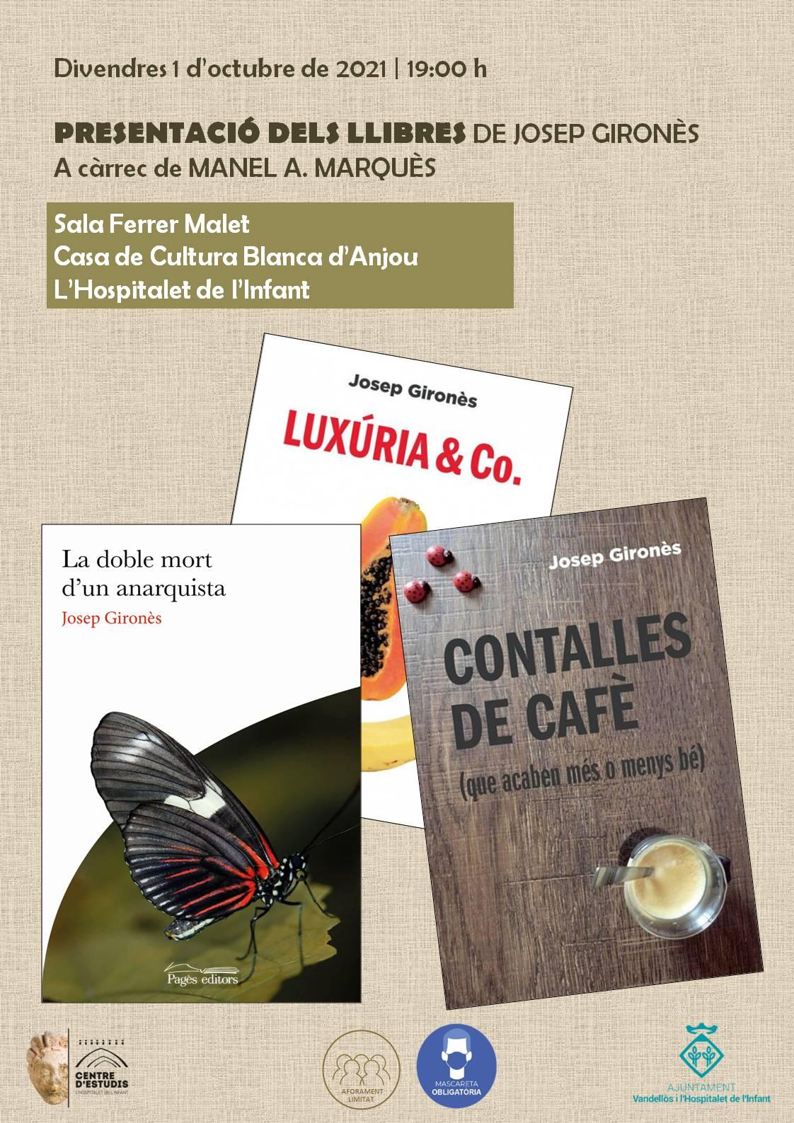 Presentació dels llibres de Josep Gironès / 01/10/2021, a les 19 h, a l'Hospitalet de l'Infant